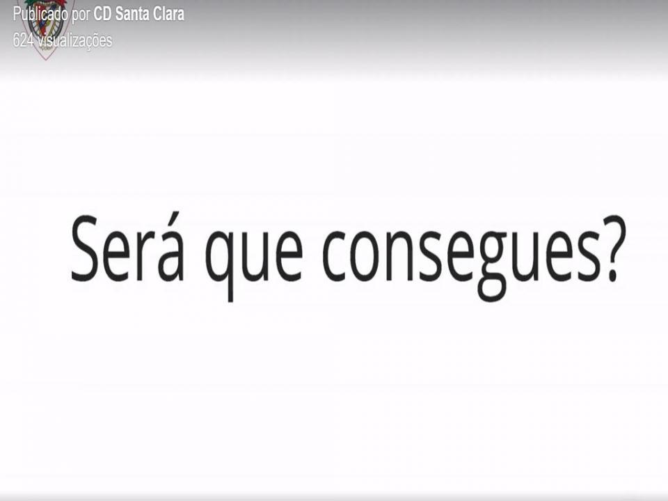 VÍDEO: «E esta Nani, consegues fazer?», desafia o Santa Clara
