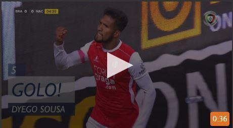 VÍDEO: Dyego Sousa deu vantagem ao Sp. Braga frente ao Nacional